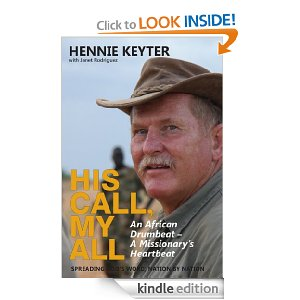 The Kindle edition of Hennie Keyter's book His Call, My All
